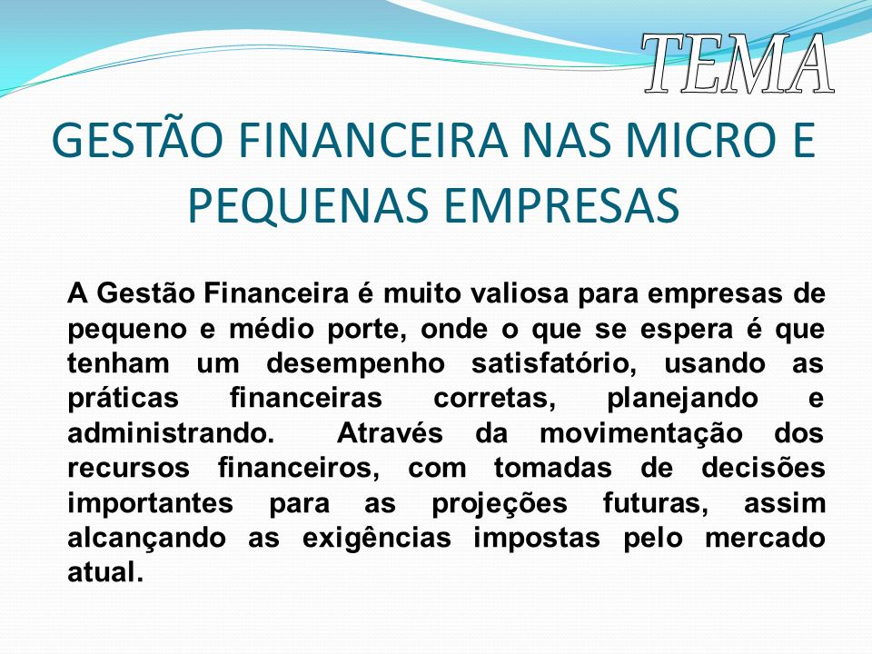 GESTÃO FINANCEIRA NAS MICRO E PEQUENAS EMPRESAS