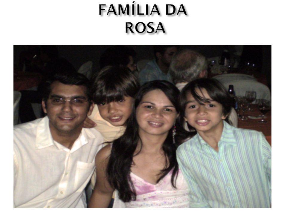 FAMÍLIA DA ROSA
