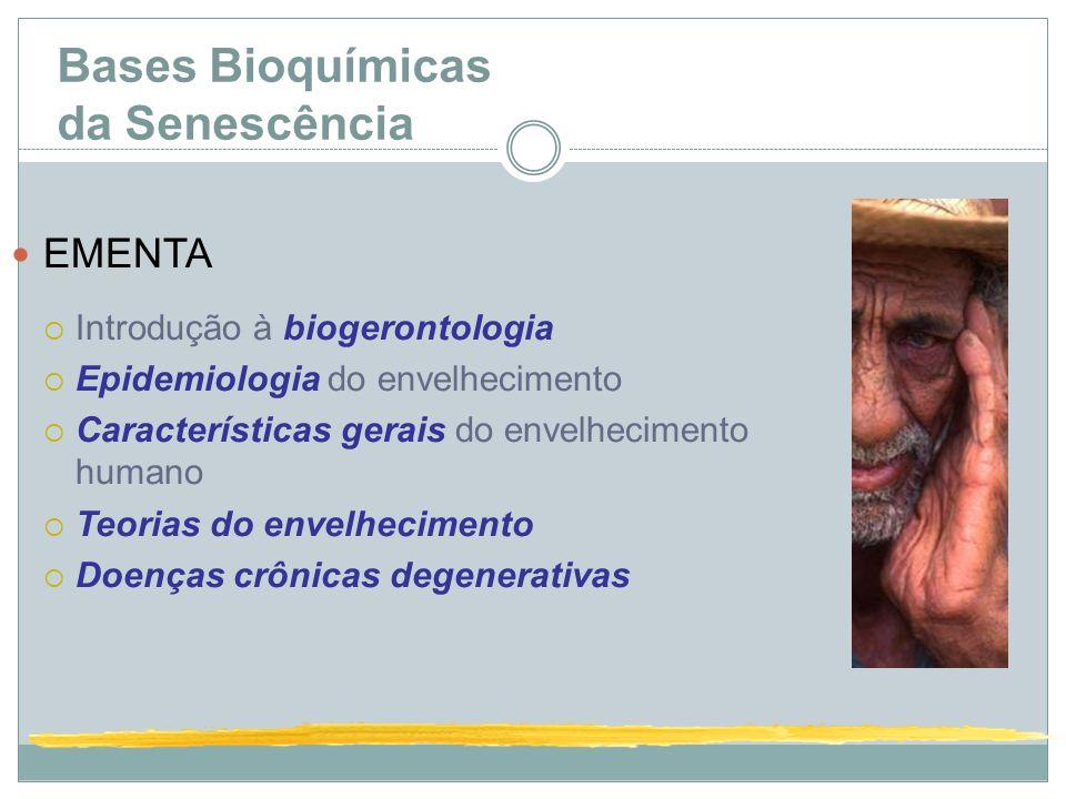 Bases Bioquímicas da Senescência