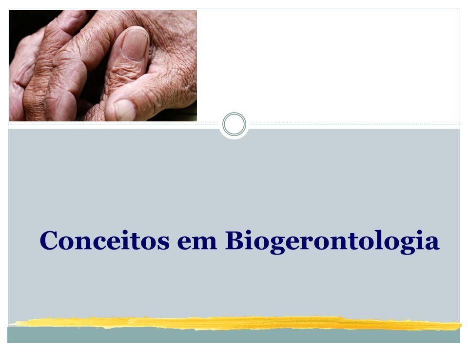Conceitos em Biogerontologia