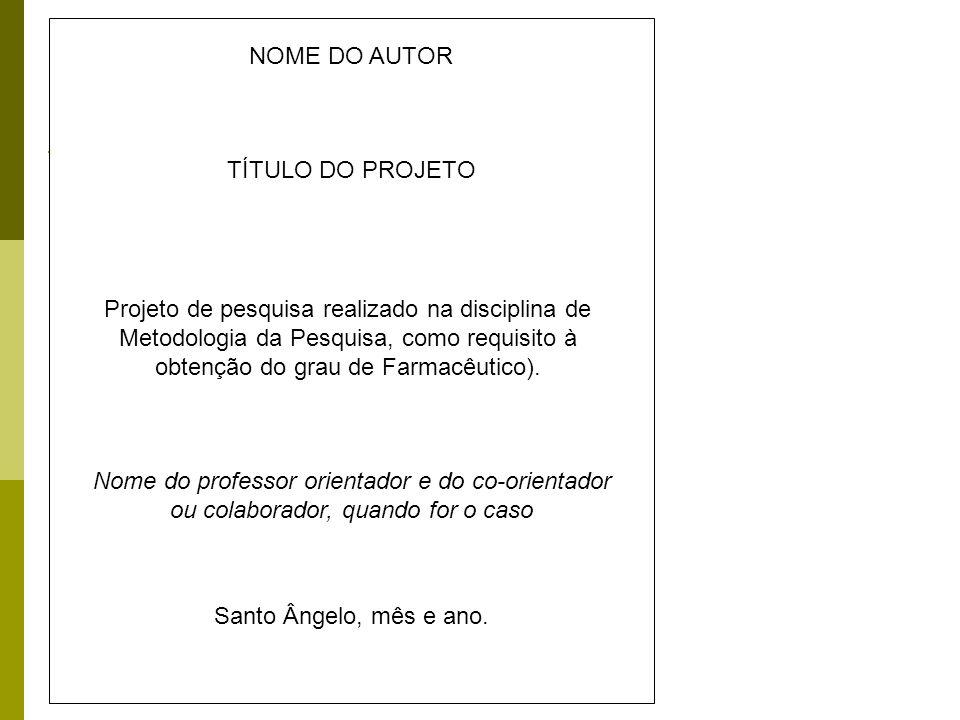 NOME DO AUTORTÍTULO DO PROJETO.