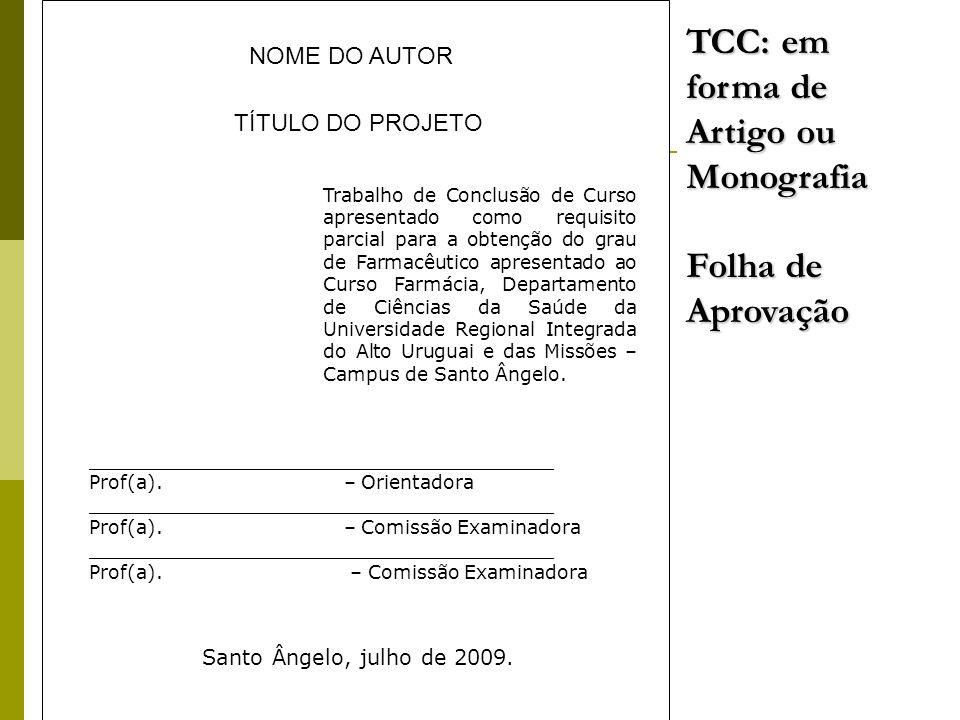 TCC: em forma de Artigo ou Monografia Folha de Aprovação