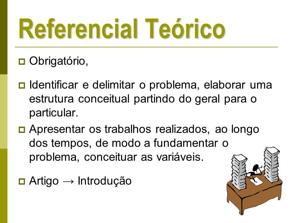 Referencial Teórico Obrigatório,