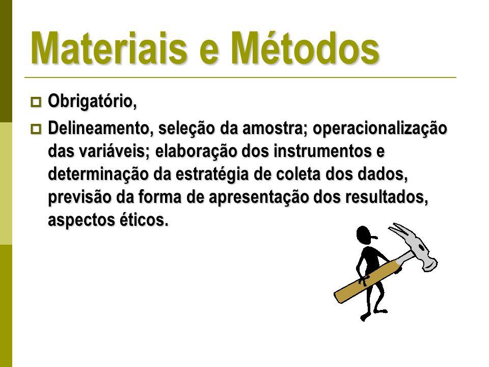 Materiais e Métodos Obrigatório,