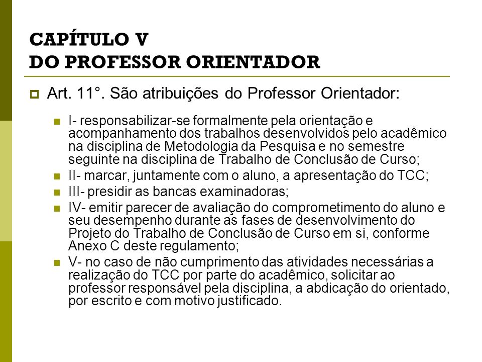 CAPÍTULO V DO PROFESSOR ORIENTADOR