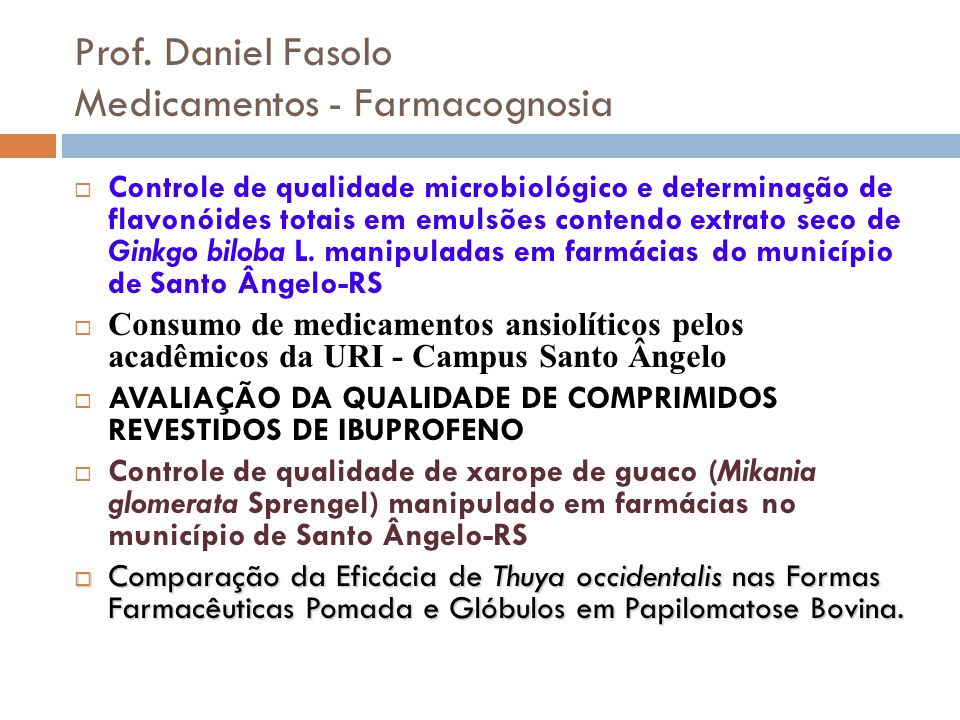 Prof. Daniel Fasolo Medicamentos - Farmacognosia