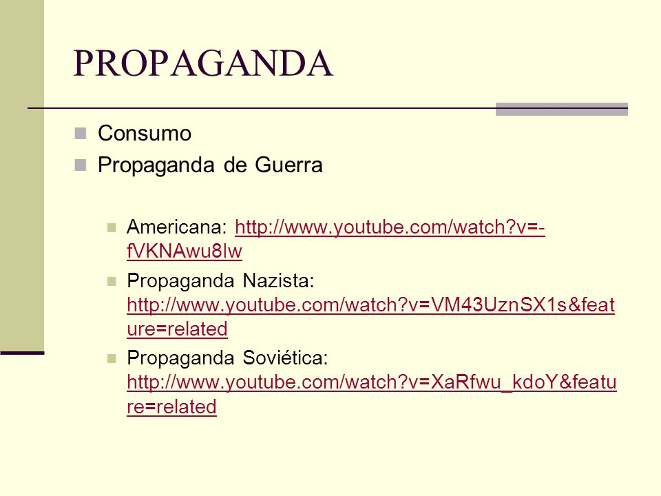 PROPAGANDA Consumo Propaganda de Guerra