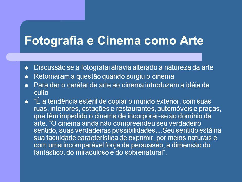 Fotografia e Cinema como Arte