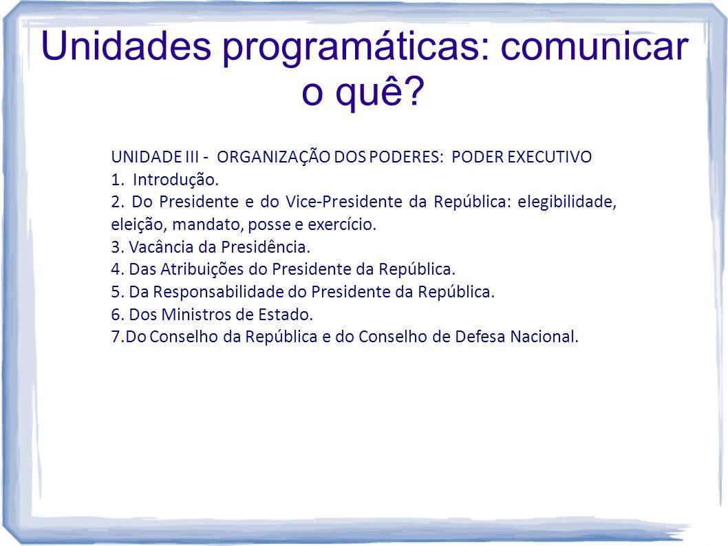 Unidades programáticas: comunicar o quê
