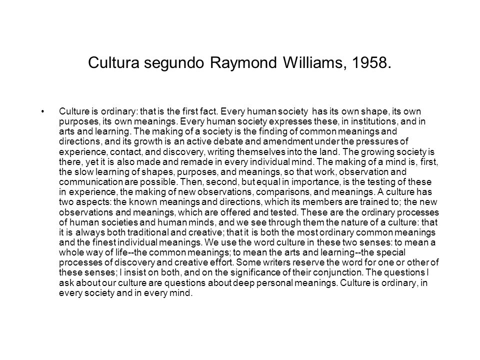 Cultura segundo Raymond Williams, 1958.