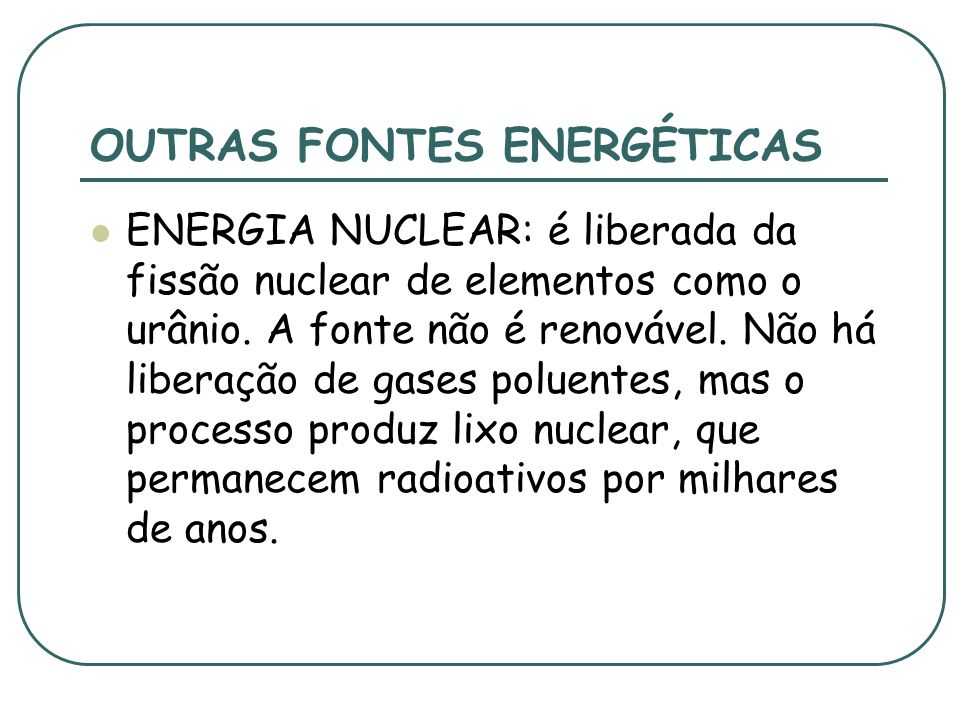 OUTRAS FONTES ENERGÉTICAS