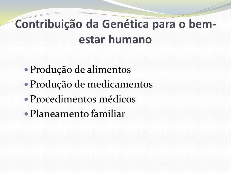 Contribuição da Genética para o bem-estar humano