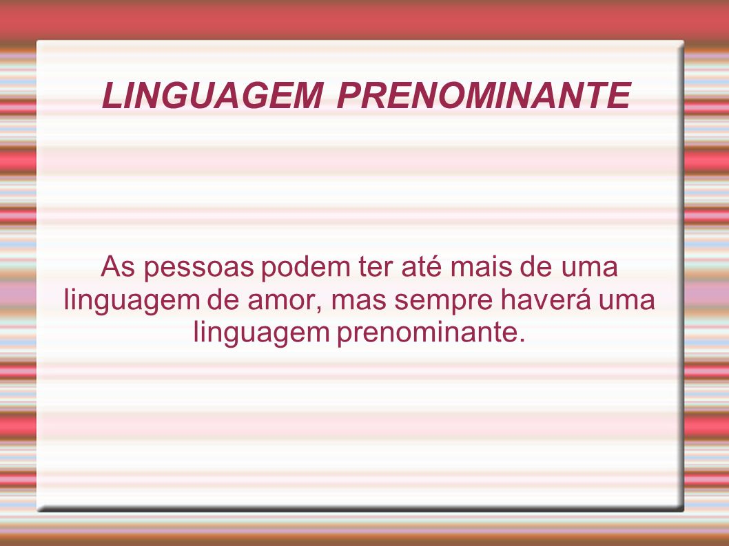 LINGUAGEM PRENOMINANTE