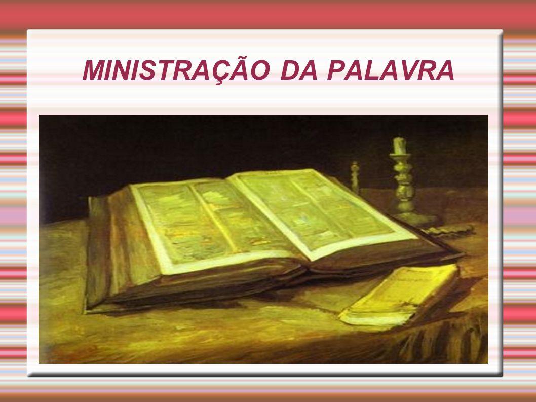 MINISTRAÇÃO DA PALAVRA