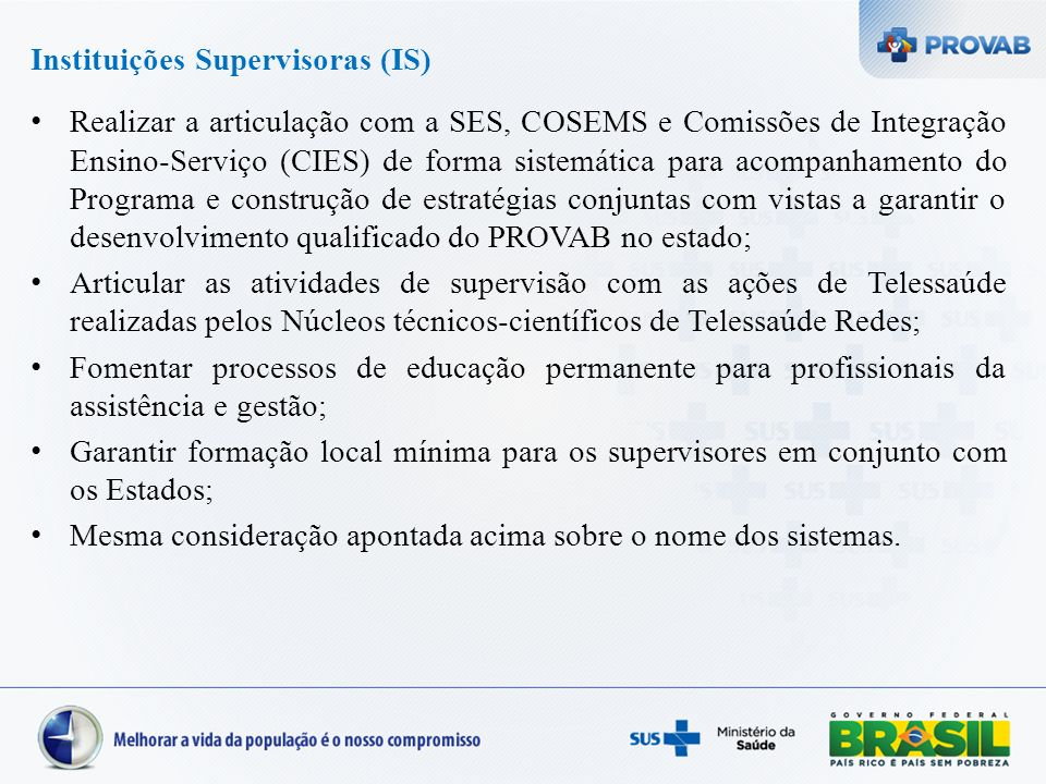 Instituições Supervisoras (IS)