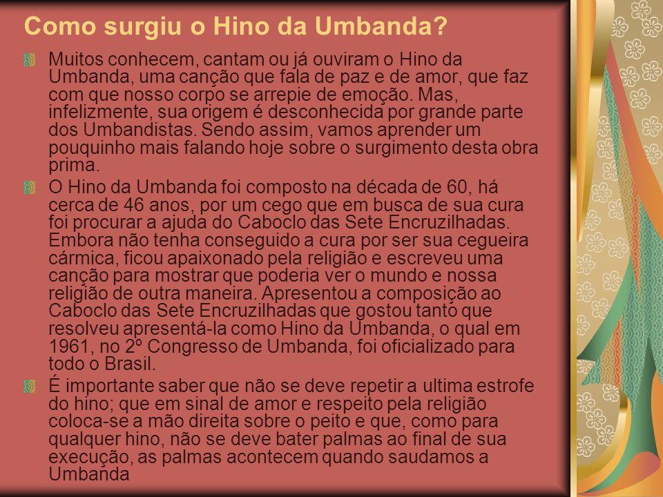 Como surgiu o Hino da Umbanda