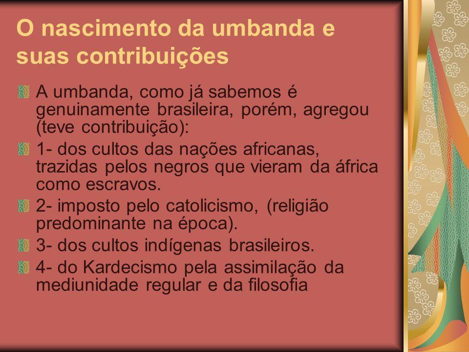 O nascimento da umbanda e suas contribuições