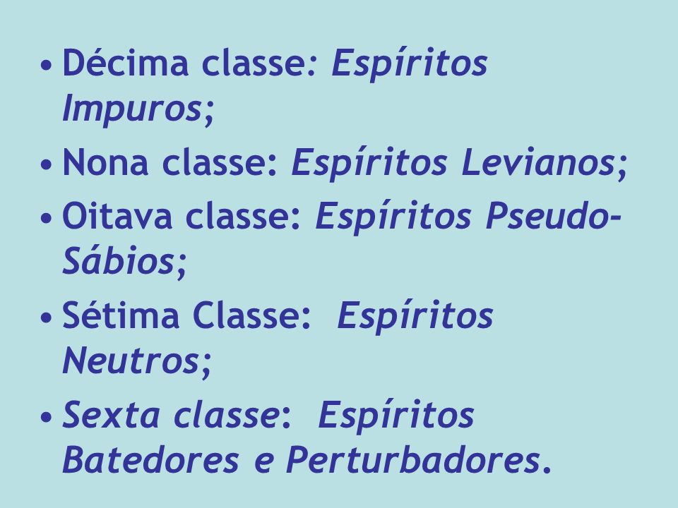 Décima classe: Espíritos Impuros;