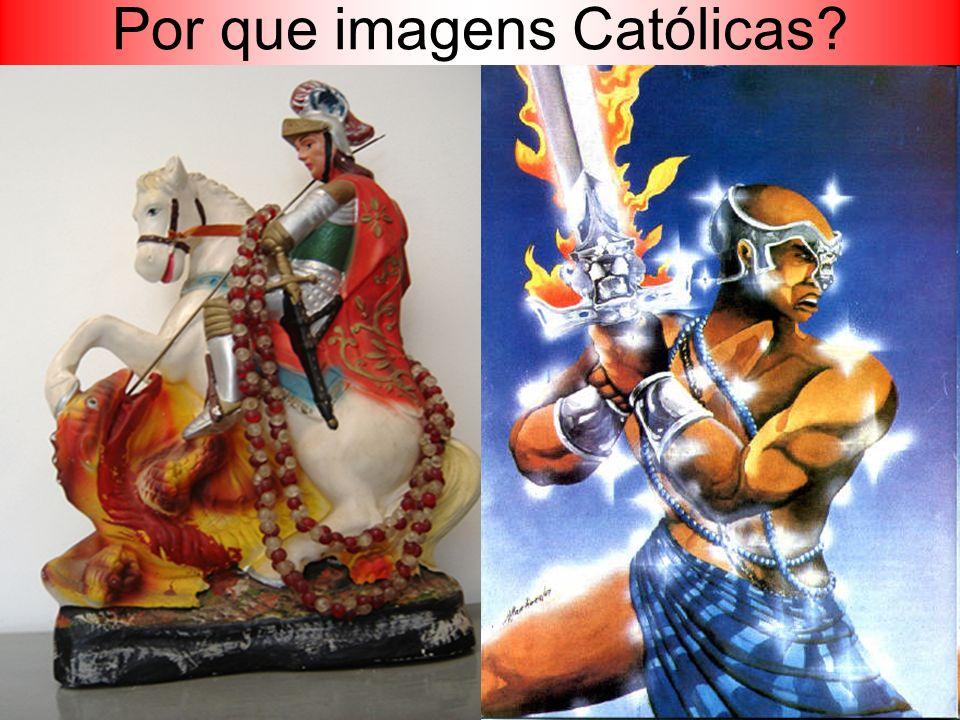 Por que imagens Católicas