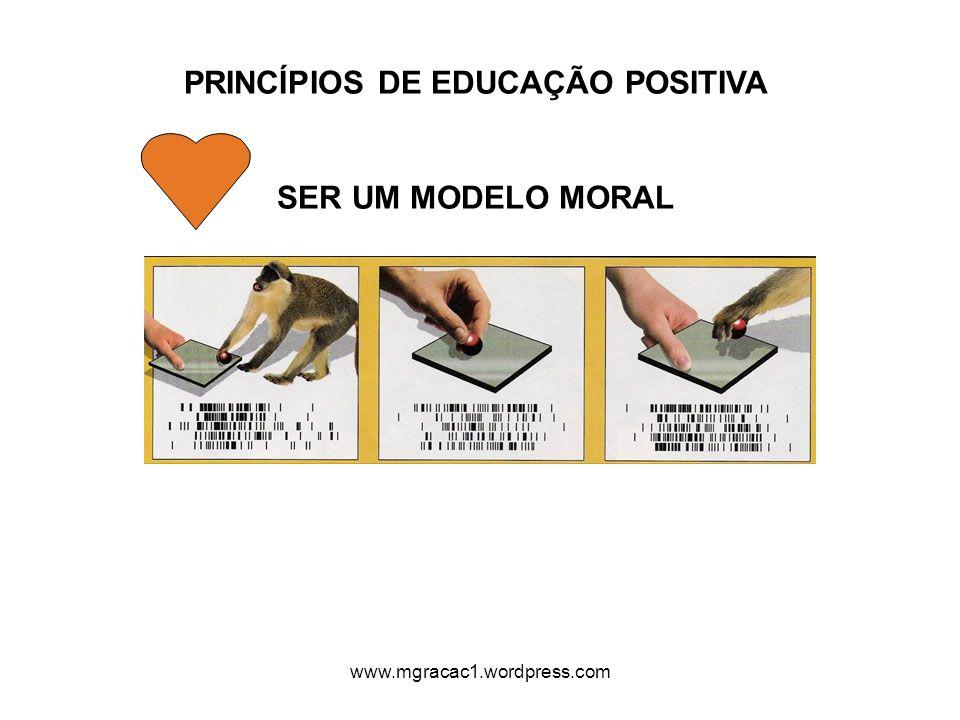 PRINCÍPIOS DE EDUCAÇÃO POSITIVA