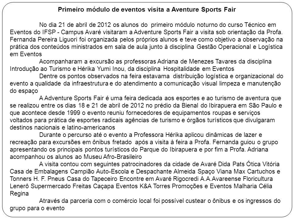 Primeiro módulo de eventos visita a Aventure Sports Fair