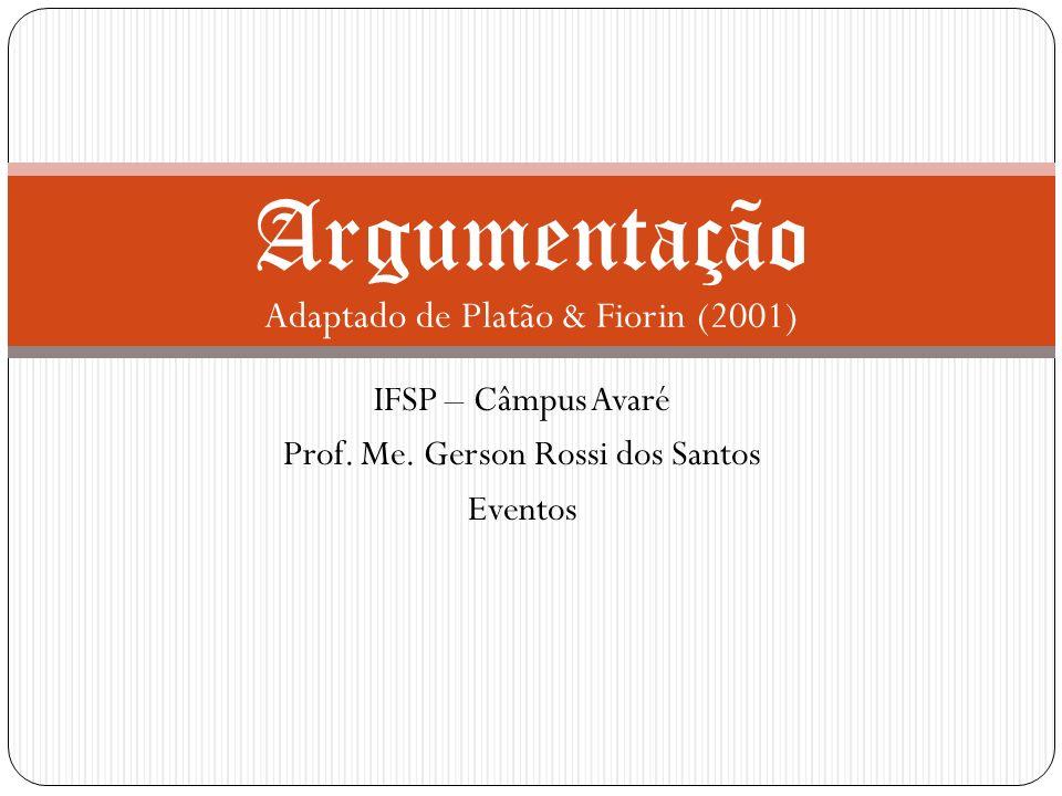 Argumentação Adaptado de Platão & Fiorin (2001)