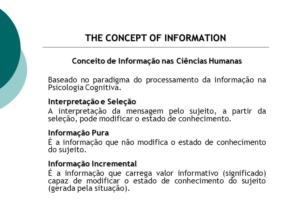 THE CONCEPT OF INFORMATION