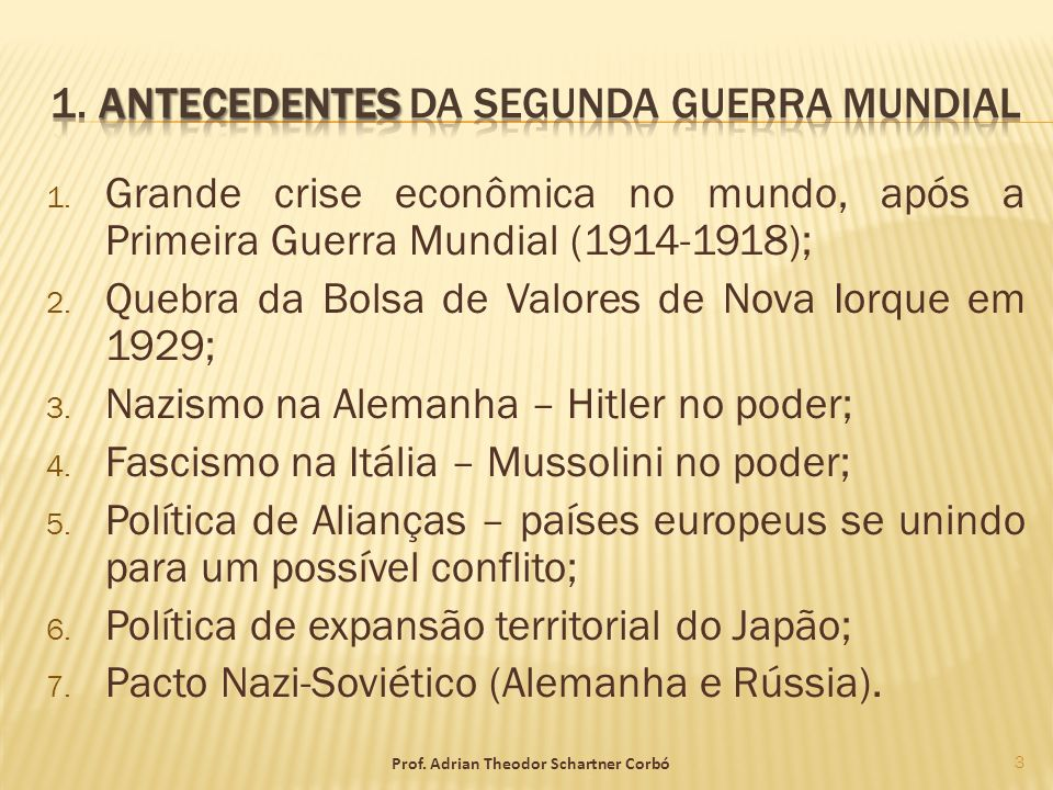 1. Antecedentes da Segunda Guerra Mundial