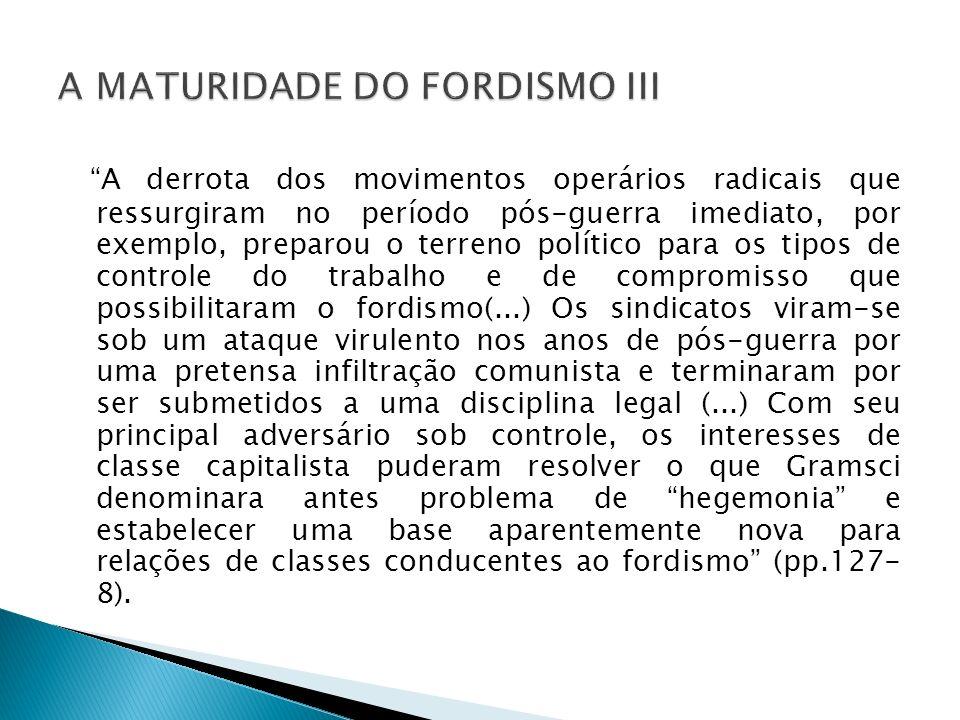A MATURIDADE DO FORDISMO III