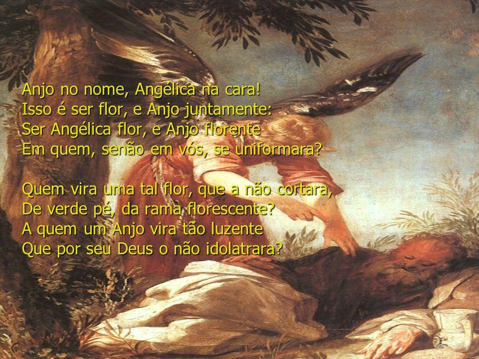 Anjo no nome, Angélica na cara