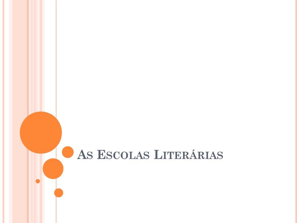 As Escolas Literárias