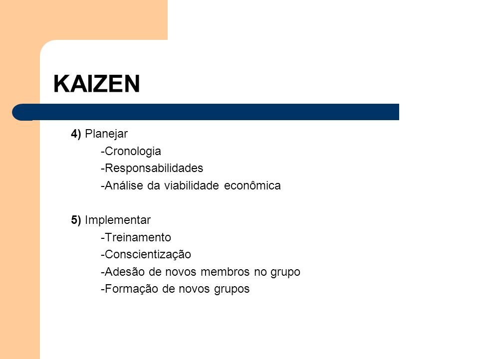 KAIZEN 4) Planejar -Cronologia -Responsabilidades
