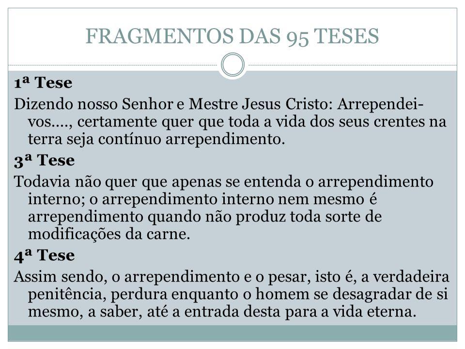 FRAGMENTOS DAS 95 TESES