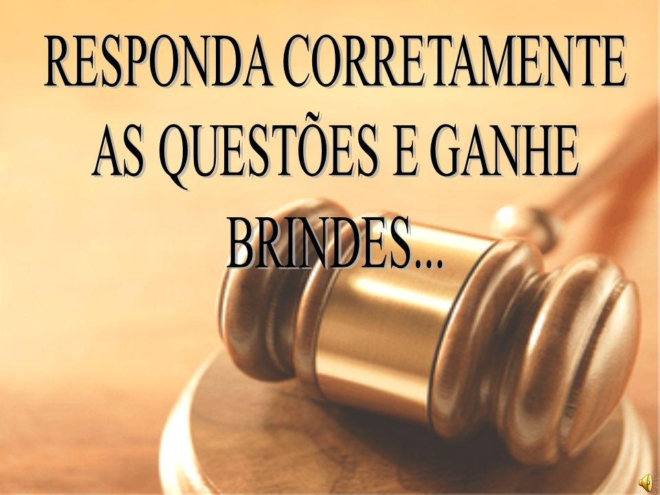 RESPONDA CORRETAMENTE
