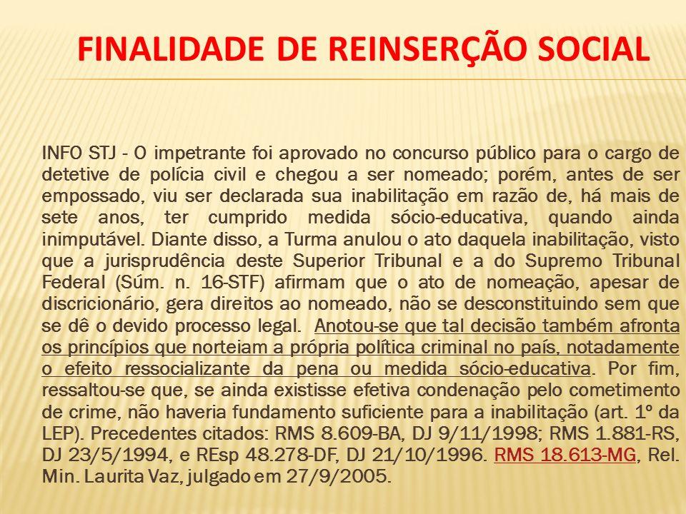FINALIDADE DE REINSERÇÃO SOCIAL