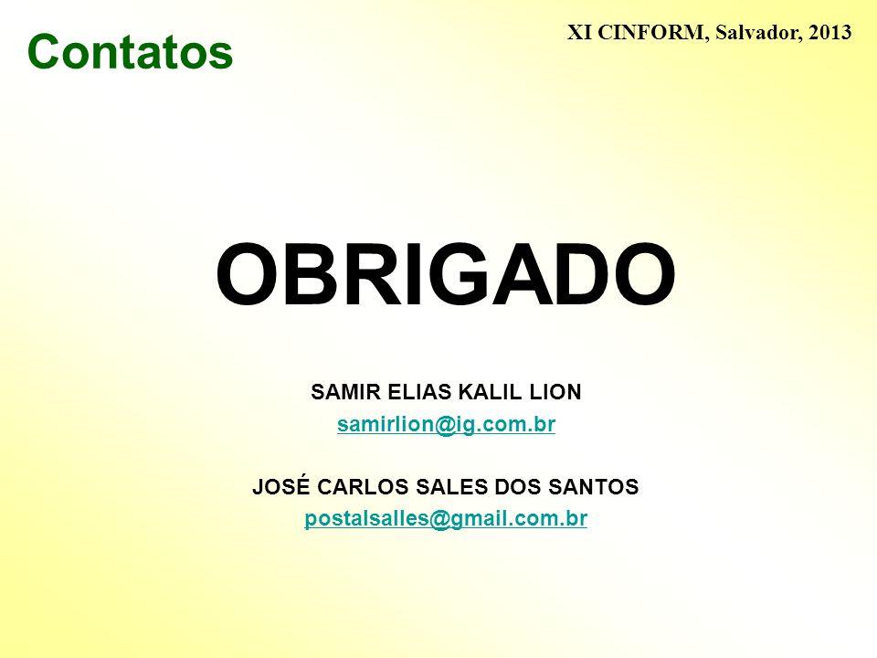 JOSÉ CARLOS SALES DOS SANTOS