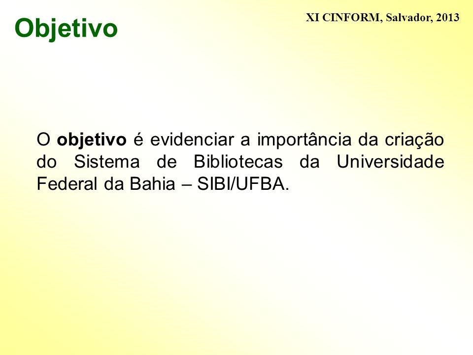 Objetivo XI CINFORM, Salvador, 2013.