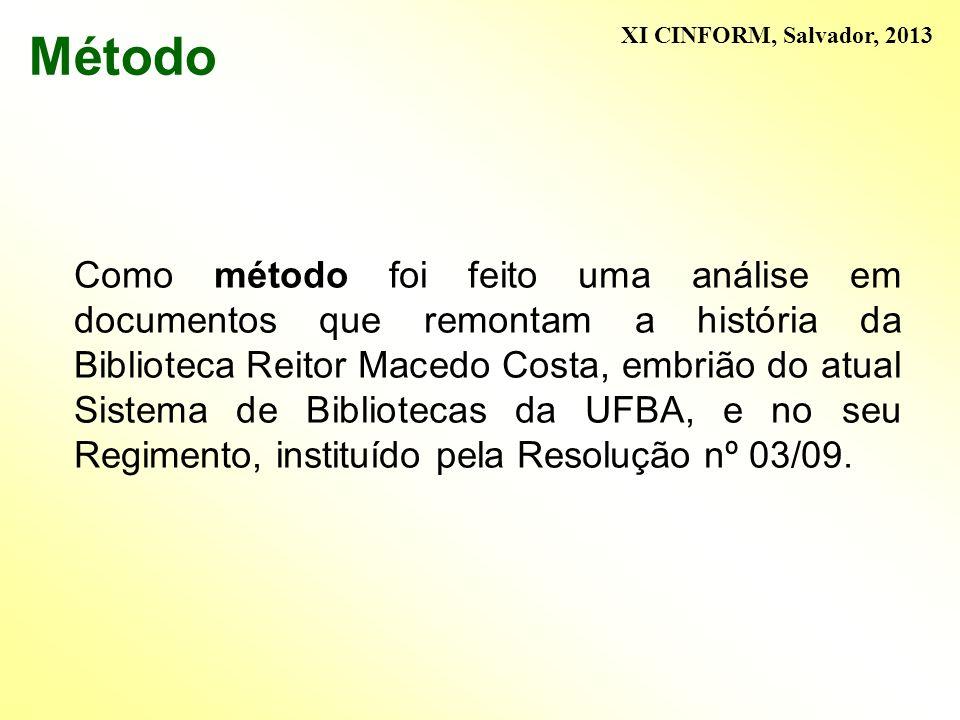 Método XI CINFORM, Salvador, 2013.