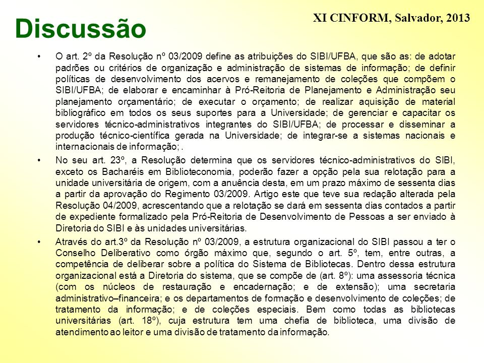 Discussão XI CINFORM, Salvador, 2013