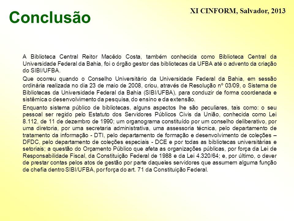 Conclusão XI CINFORM, Salvador, 2013