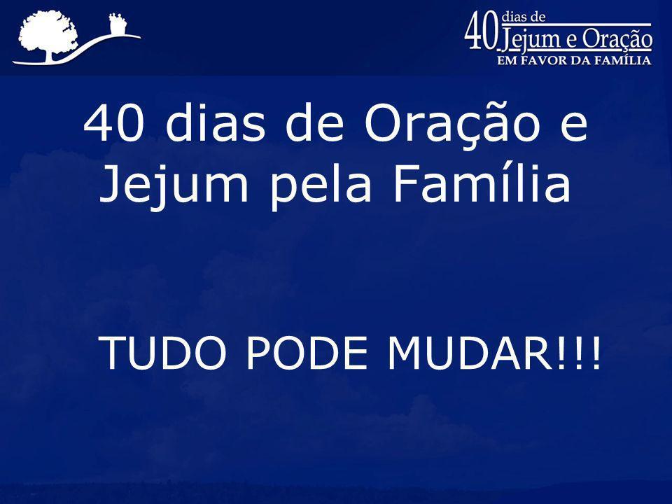 40 dias de Oração e Jejum pela Família