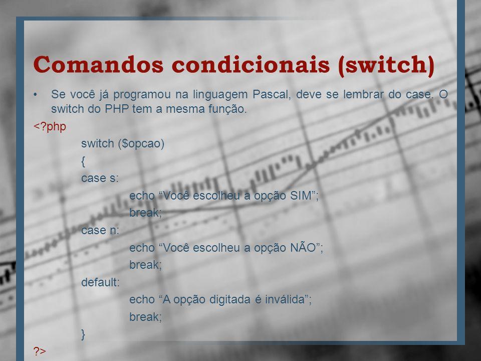 Comandos condicionais (switch)
