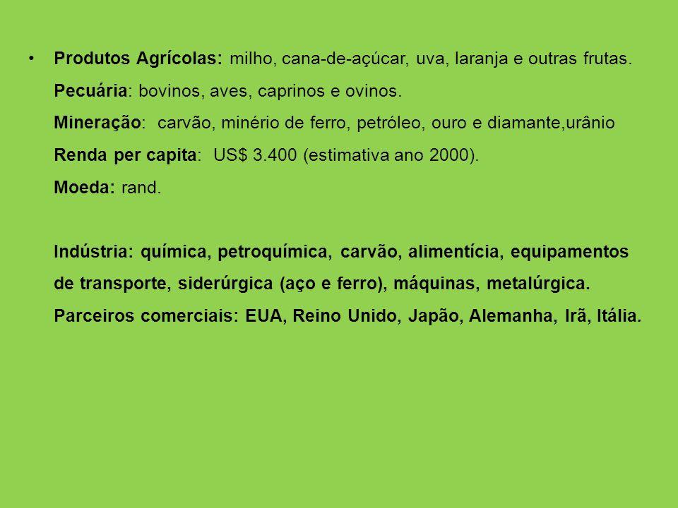 Produtos Agrícolas: milho, cana-de-açúcar, uva, laranja e outras frutas.
