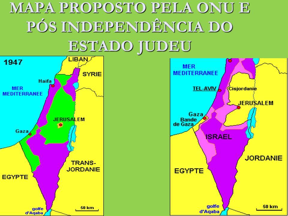 MAPA PROPOSTO PELA ONU E PÓS INDEPENDÊNCIA DO ESTADO JUDEU