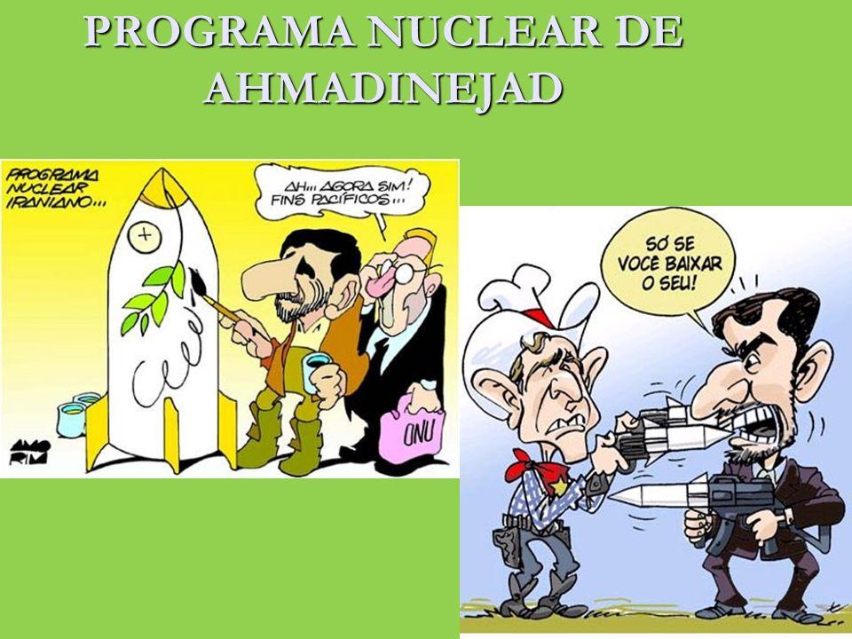 PROGRAMA NUCLEAR DE AHMADINEJAD