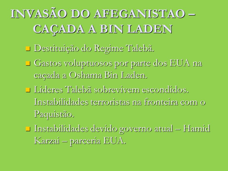 INVASÃO DO AFEGANISTAO – CAÇADA A BIN LADEN