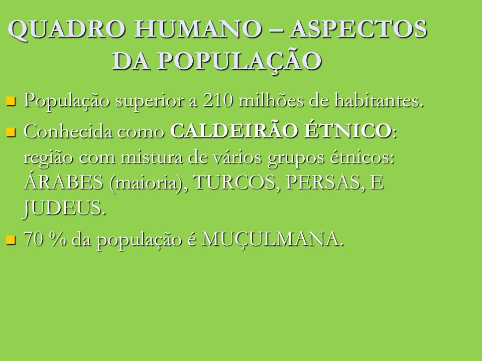 QUADRO HUMANO – ASPECTOS DA POPULAÇÃO