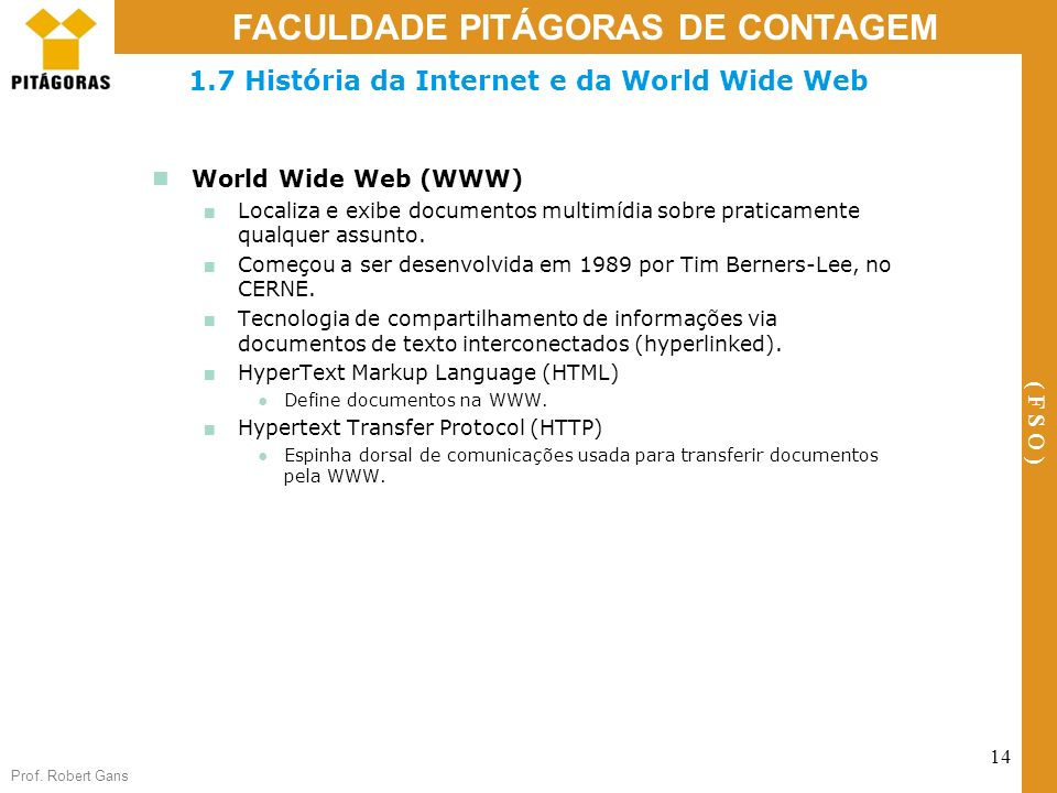 1.7 História da Internet e da World Wide Web