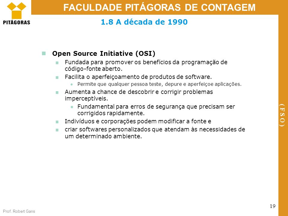 1.8 A década de 1990 Open Source Initiative (OSI)