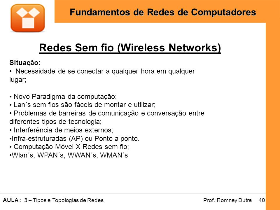 Redes Sem fio (Wireless Networks)